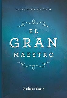 El Gran Maestro (Spanish Edition)