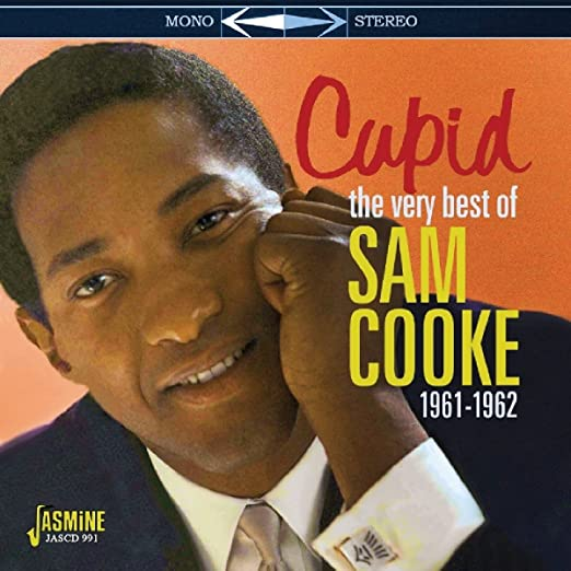Cupid - The Very Best Of Sam Cooke 1961-1962 [ORIGINAL RECORDINGS REMASTERED]