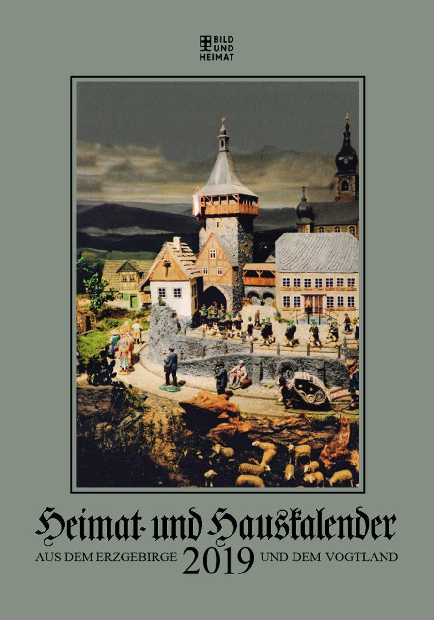 Heimat Und Hauskalender Aus Dem Erzgebirge Und Dem