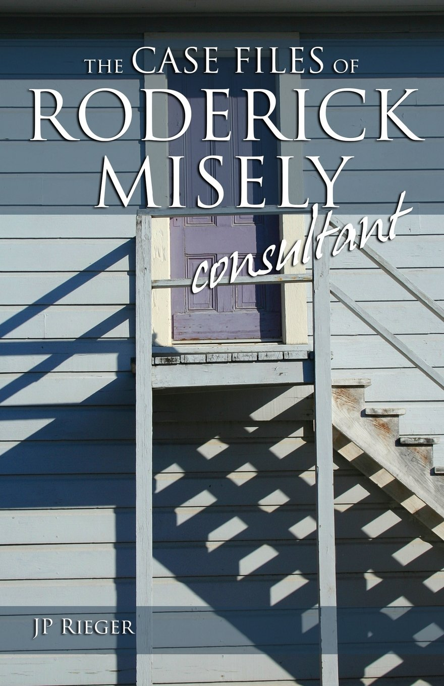 Download The Case Files of Roderick Misely, Consultant pdf