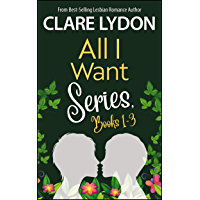 All I Want Series Boxset, Books 1-3: All I Want For Christmas, All I Want For Valentine's, All I Want For Spring