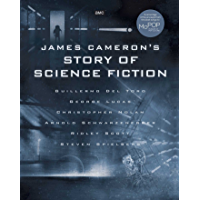 James Cameron's Story of Science Fiction (English Edition)