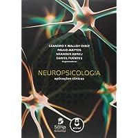 Neuropsicologia. Aplicações Clínicas