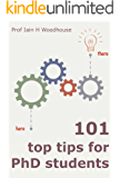 101 Top Tips for PhD Students