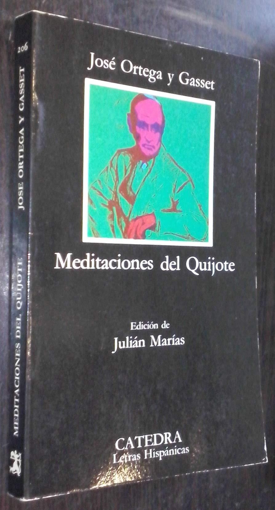 Meditaciones del Quijote: Amazon.es: ORTEGA Y GASSET, José: Libros