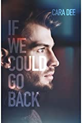 If We Could Go Back Kindle Edition