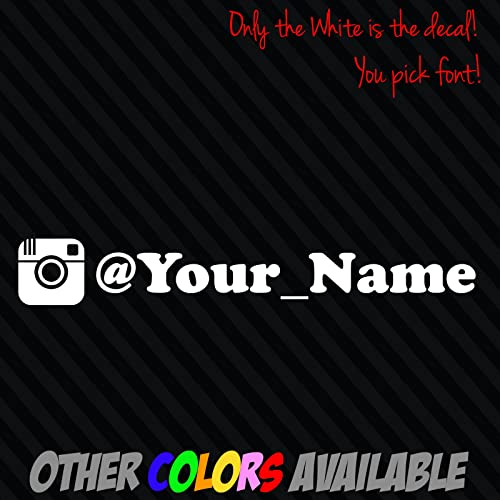 Amazoncom INSTAGRAM Your User Name Handle Vinyl Decal Sticker - Vinyl decal stickers for cars