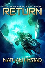 Return (The Resistance Book Three) Kindle Edition