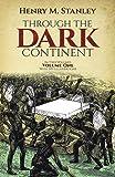 Through the Dark Continent, Vol. 1