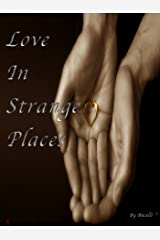Love In Strange Places Kindle Edition