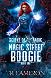 Magic Street Boogie: An Urban Fantasy Action Adventure in the Oriceran Universe