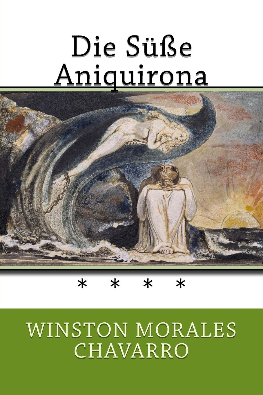 Die Süße Aniquirona