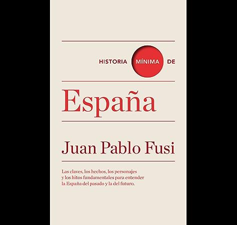 Historia mínima de la literatura española (Historias mínimas ...
