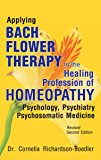 Bach Flower Therapy to the Healing Profession of Homoeopathy