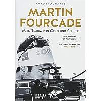 Martin Fourcade: Mein Traum von Gold und Schnee