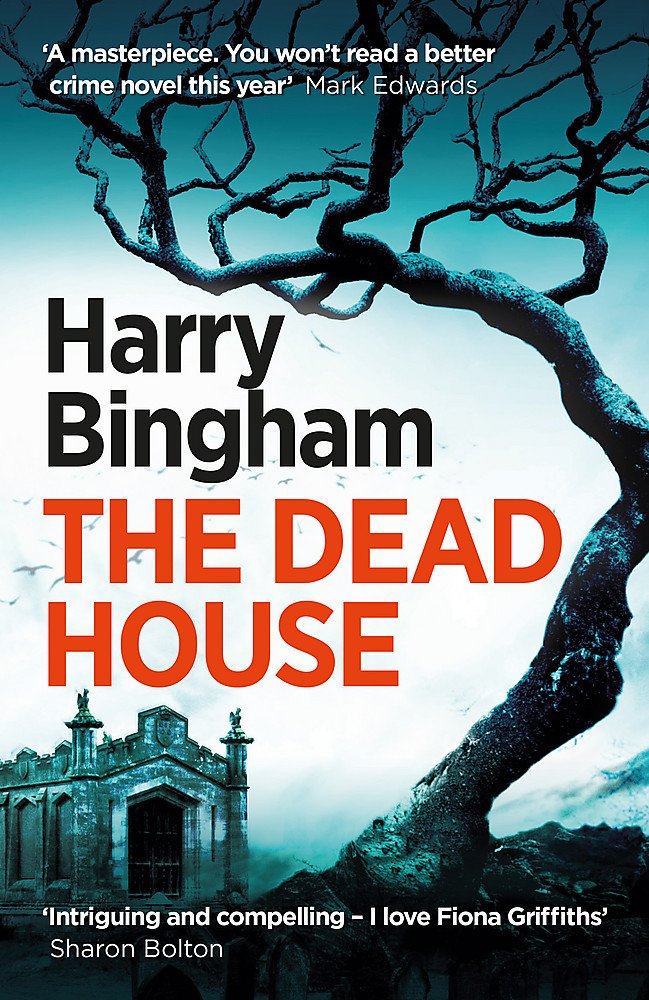 The Dead House: Fiona Griffiths Crime Thriller Series Book 5 pdf