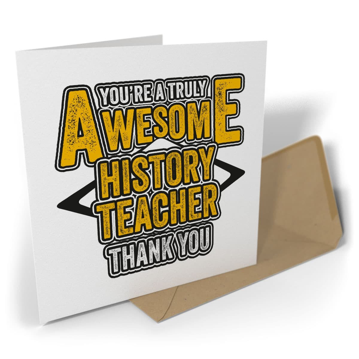 Greetings Card Thank You Youre a Truly Awesome History Teacher