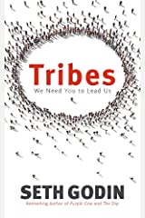 Tribes: We need you to lead us Paperback