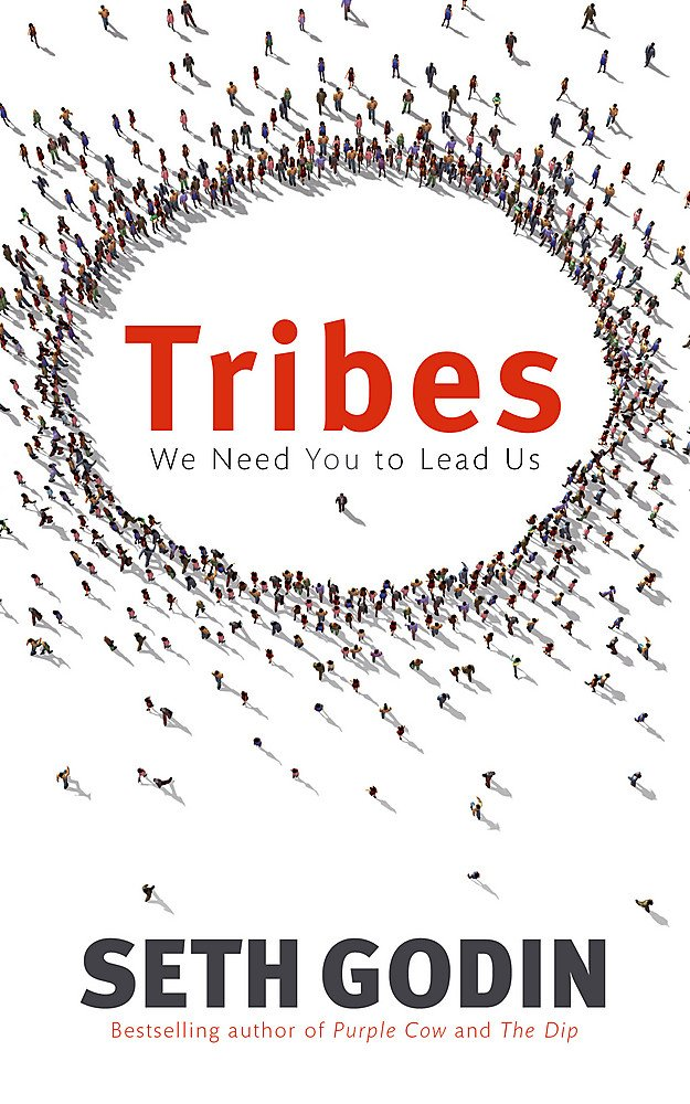 Amazon.fr - Tribes: We need you to lead us - Godin, Seth - Livres