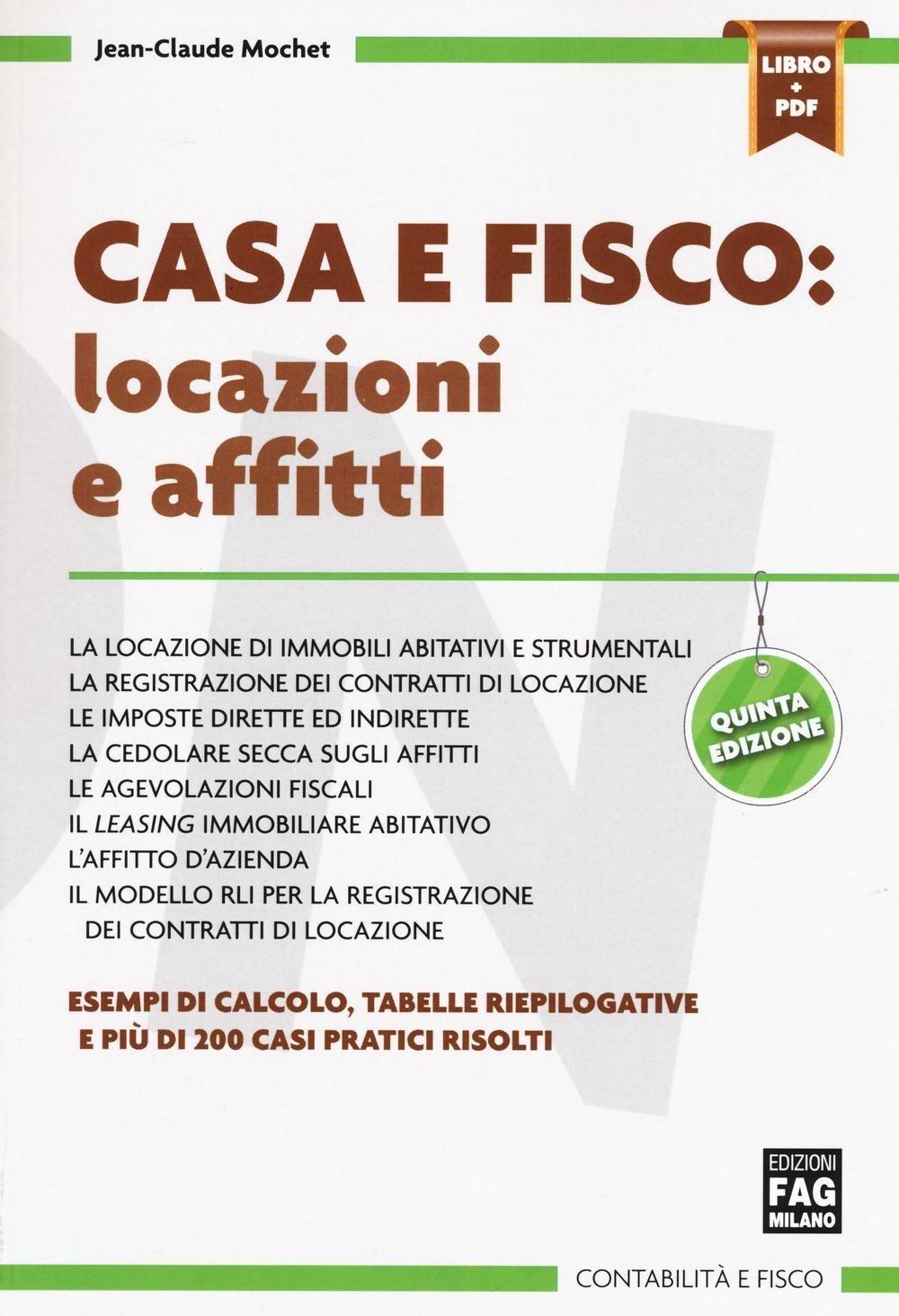Amazon.it: Casa E Fisco. Locazioni E Affitti. Con E Book   Jean Claude  Mochet   Libri