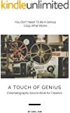 A Touch of Genius III: Cinematography Source Book for Creators
