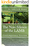 THE NON-SILENCE OF THE LAMB: The Whole Story -(So Help Me Pen)