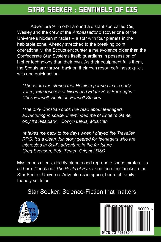 Amazon.com: Star Seeker: Sentinels of Cis: Novels of the Third Colonial war (Star Seeker: Novels of the Third Colonial War) (Volume 9) (9781721981304): ...
