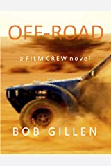 Off-Road: A Film Crew Short Novel (The Film Crew Book 1) Kindle Edition