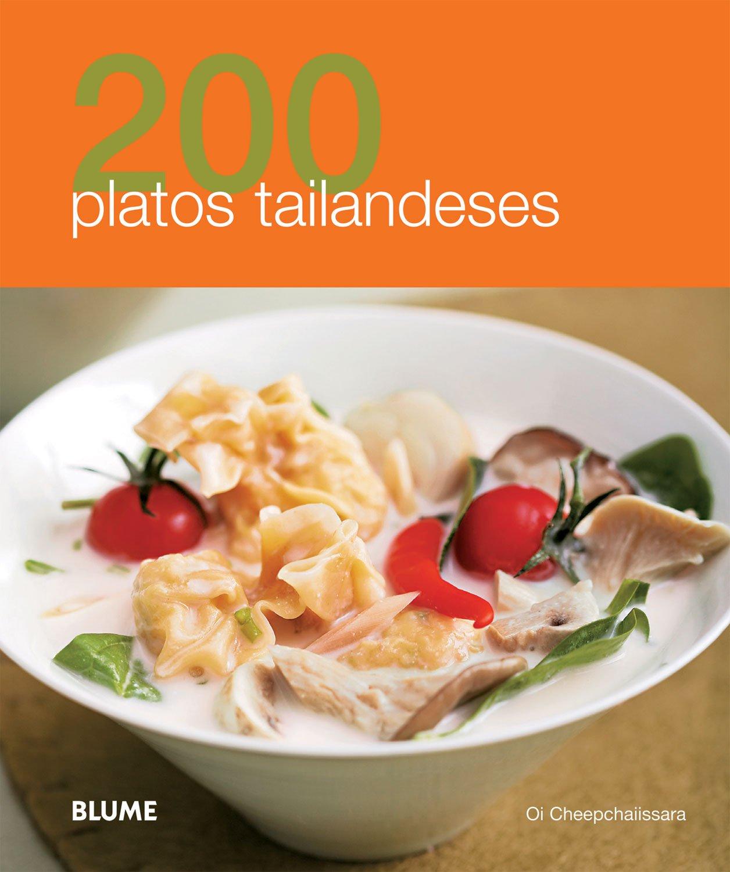 200 platos tailandeses (200 Recetas) (Spanish Edition): Oi Cheepchaiissara:  9788480769532: Amazon.com: Books