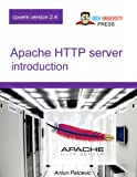 Apache HTTP Server introduction: Learn how to configure Apache Web Server in an easy and fun way
