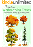 Painting watercolor Trees : Discover the beauty of painting trees