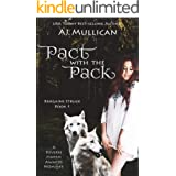 Pact with the Pack: Bargains Struck Book 1