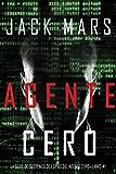 Agente Cero (La Serie de Suspenso De Espías del Agente Cero—Libro #1) (Spanish Edition)