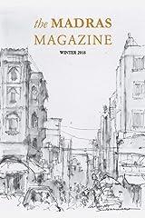 The Madras Magazine: Winter 2018 Kindle Edition