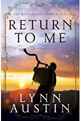 Return to Me (The Restoration Chronicles Book #1) Kindle Edition