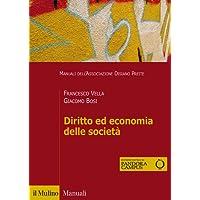 Diritto ed economia delle società. Con e-book