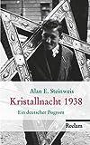Kristallnacht 1938: Ein deutscher Pogrom