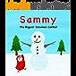 Sammy: The Biggest Snowman Contest (Sammy Bird)