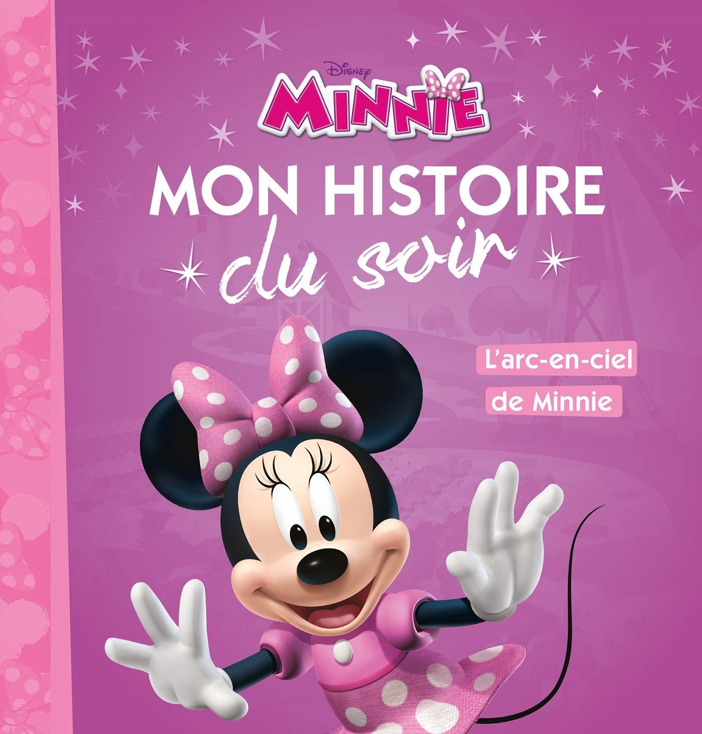 La Maison De Mickey Mon Histoire Du Soir L Arc En Ciel De