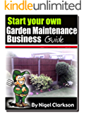 Running Your Own Garden Maintenance Business