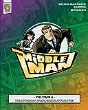 The Middleman - Volume 4 - The Doomsday Armageddon Apocalypse