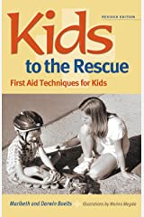 Kids to the Rescue!: First Aid Techniques for Kids Paperback