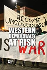 Western Democracy at Risk (Opposing Viewpoints) Library Binding