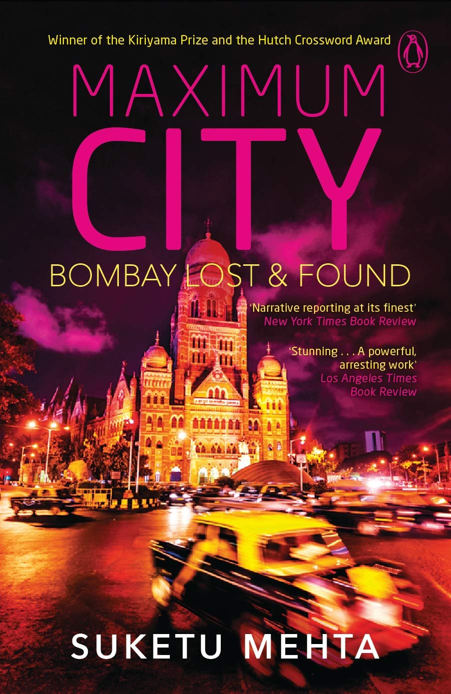 Buy Maximum City: Bombay Lost & Found Book Online at Low