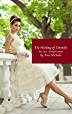 The Making of Danielle: Part Two: Through Summer (English Edition)