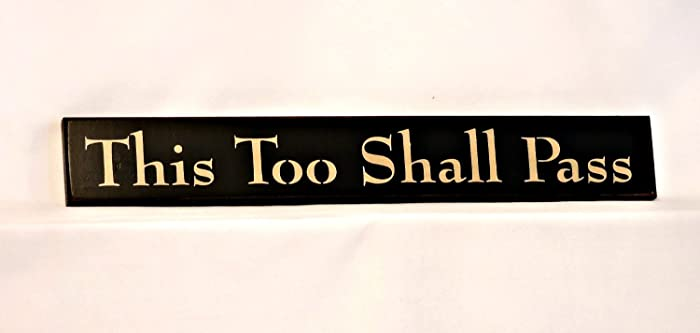 Amazon.com: This Too Shall Pass - Country Sign, 3\