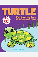 Turtle Kids Coloring Book +Fun Facts about Tortoises & Turtles: Children Activity Book for Boys & Girls Age 3-8, with 30 Super Fun Coloring Pages of ... (Cool Kids Learning Animals) (Volume 5) Paperback