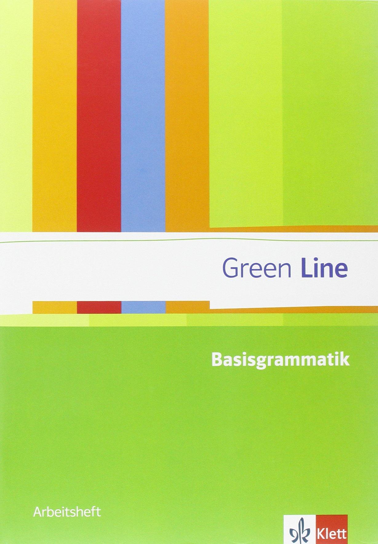 Green Line Basisgrammatik: Arbeitsheft mit Lösungsheft Klassen 7-10