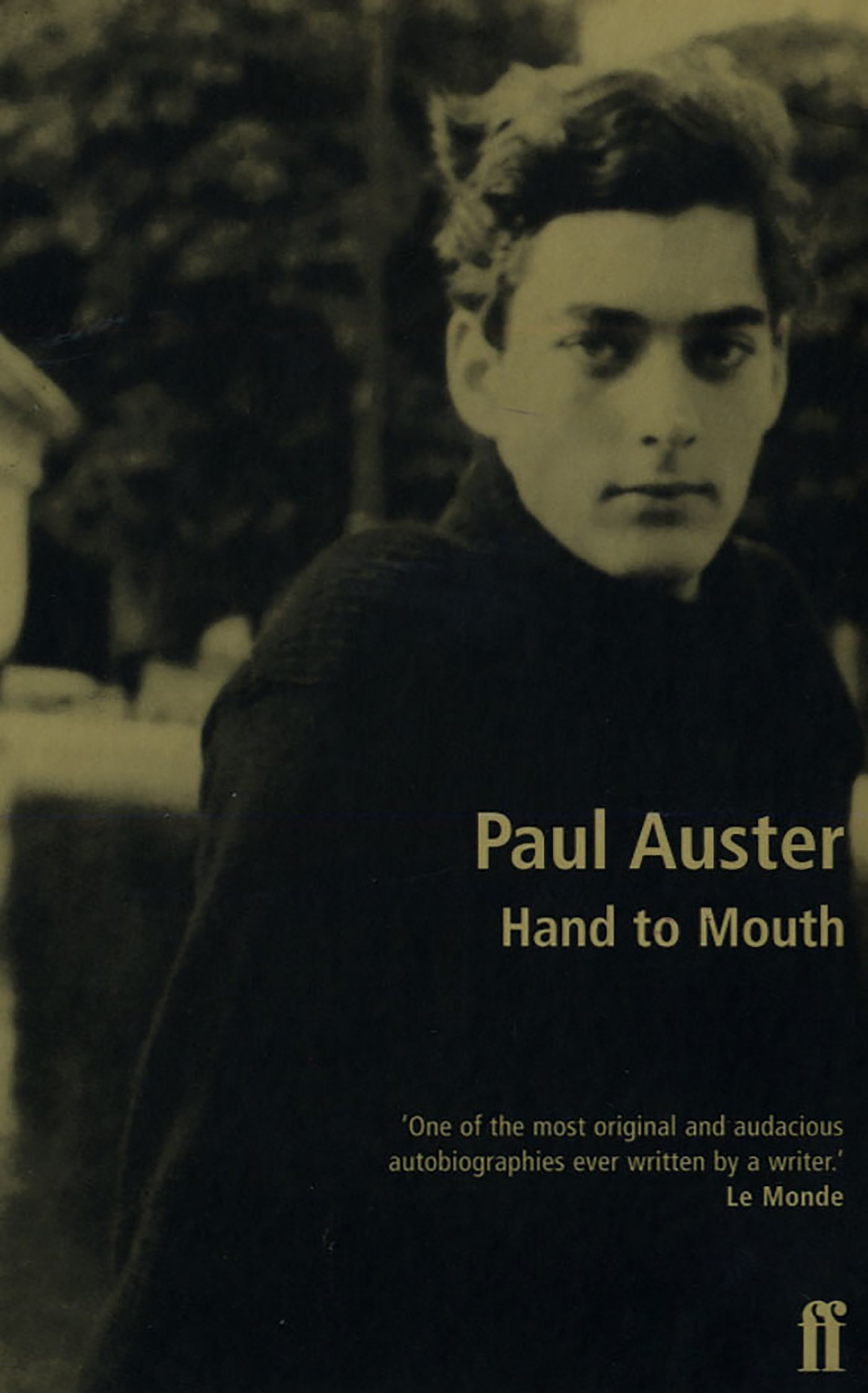 Hand To Mouth A Chronicle Of Early Failure By Paul Auster