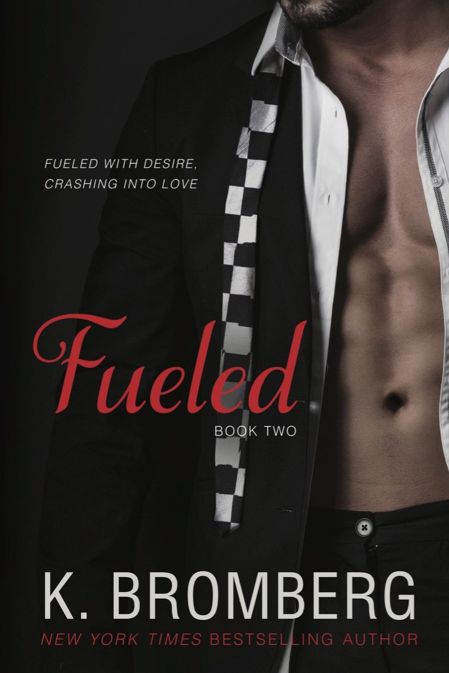 Fueled (The Driven Trilogy) by EverAfter Romance